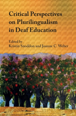 Jacket image for Critical Perspectives on Plurilingualism in Deaf Education